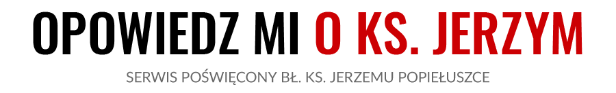 Ksiądz Jerzy Popiełuszko – Fonoteka