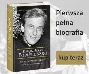 Biografia błogosławionego ks. Jerzego Popiełuszki